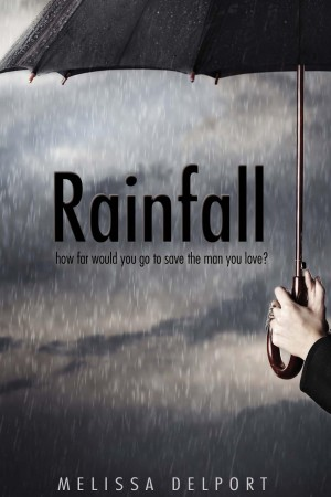 Excerpt of Rainfall by Melissa Delport