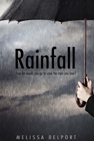 Excerpt of Rainfall by Melissa Delport